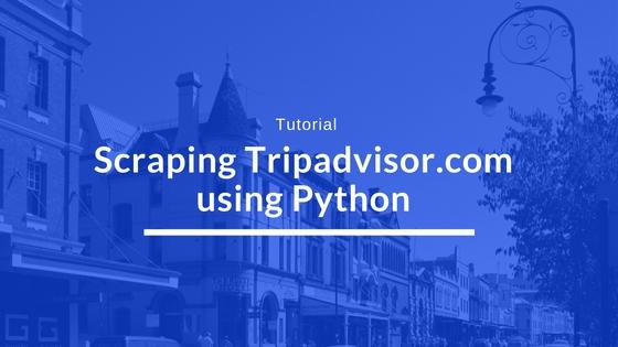 How to scrape TripAdvisor com for Hotel Data, Pricing and