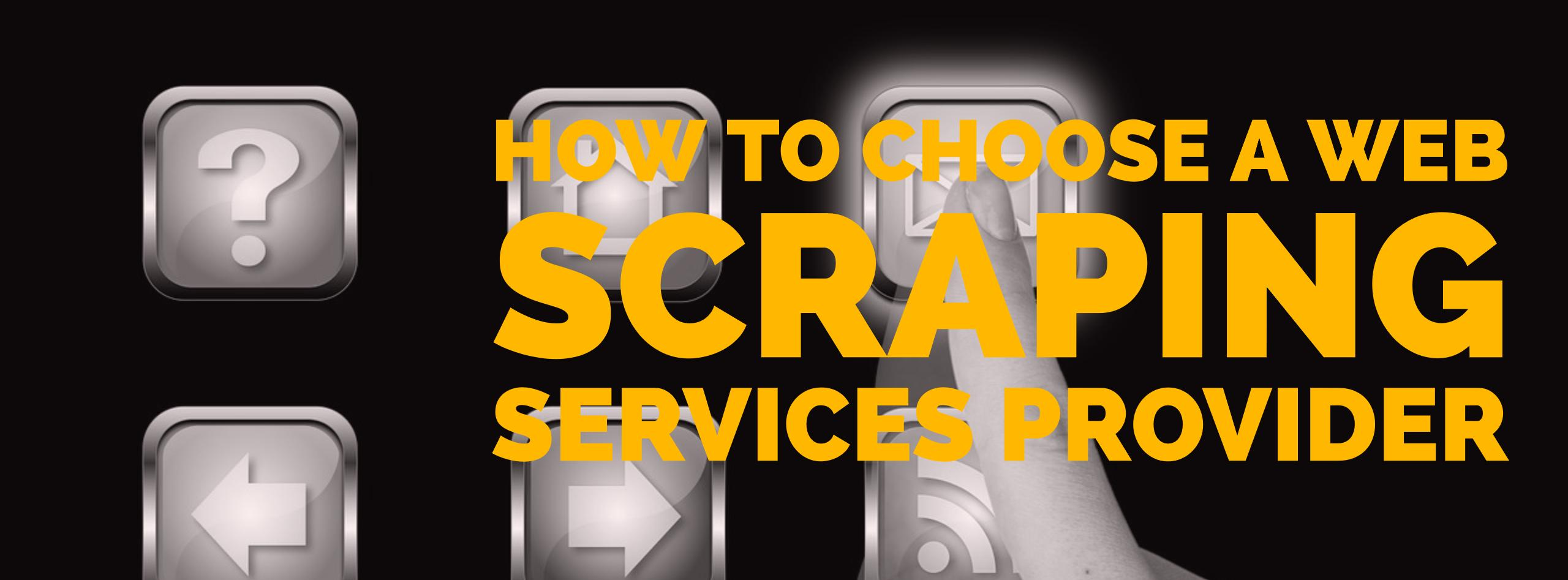 RFP for evaluating Web Scraping Services