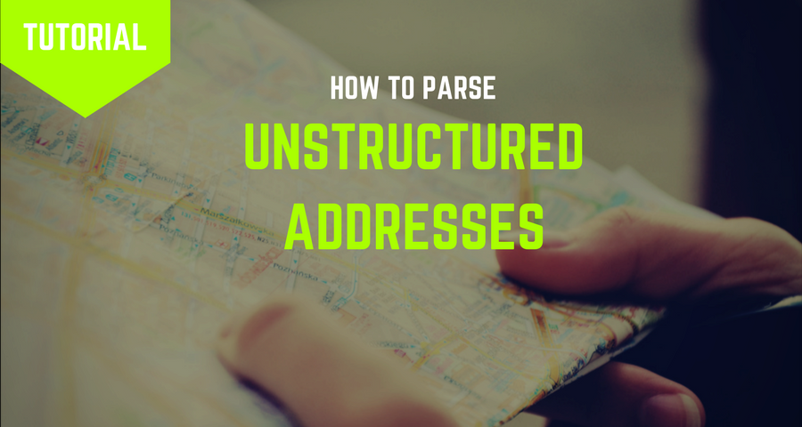How to Parse Unstructured Addresses using Python and Google