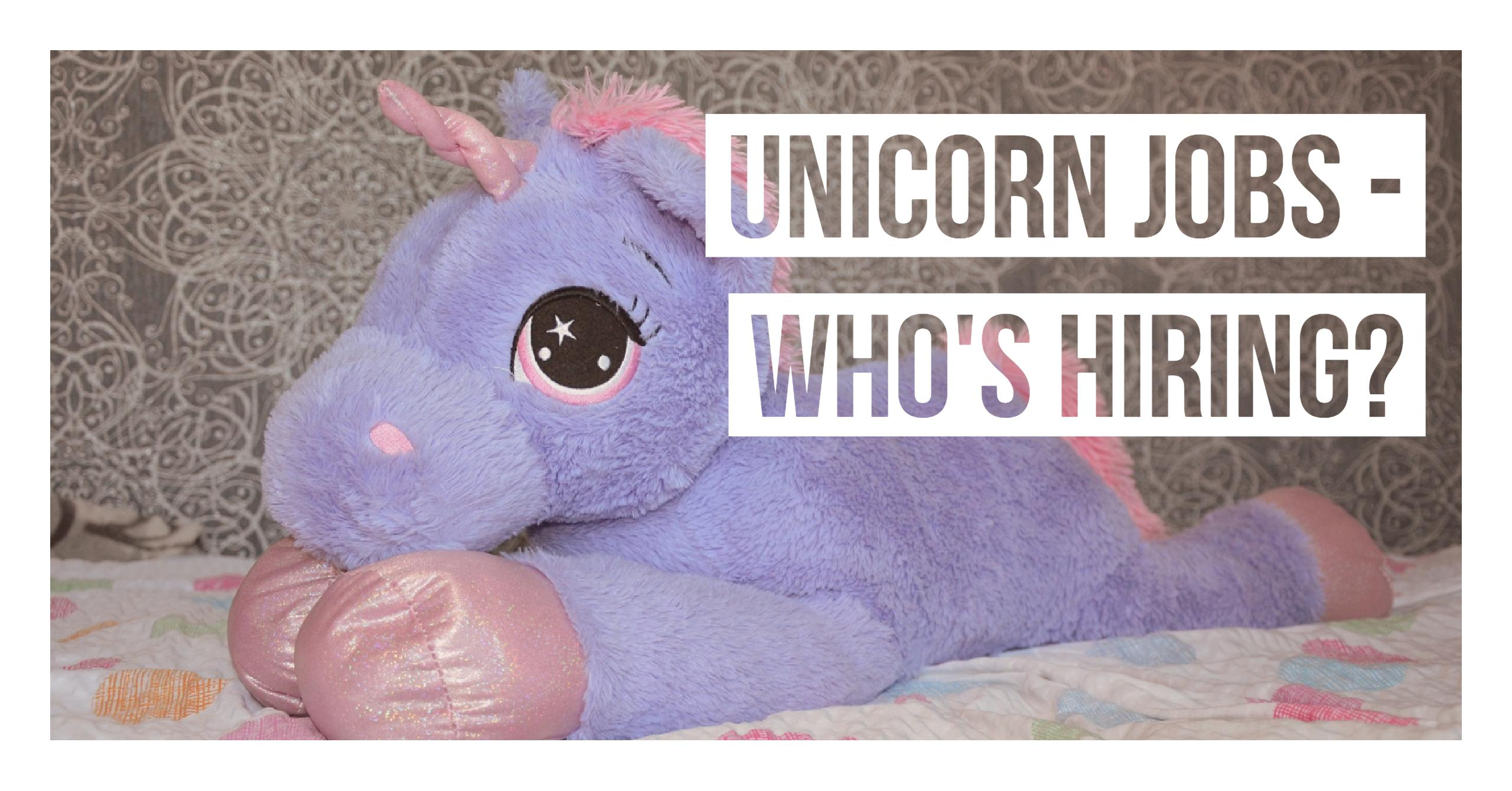 Unicorn jobs – Who's hiring – Analysis of US jobs by unicorn startups