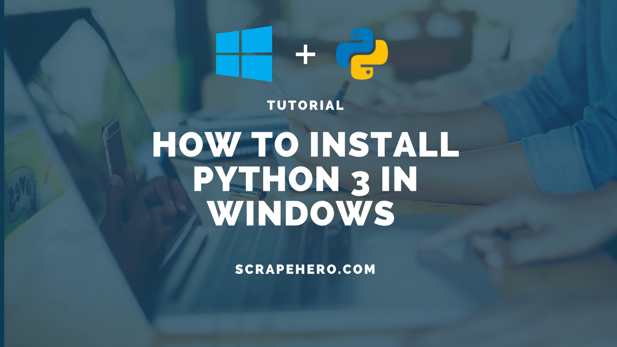 How To Install popular Python packages for web scraping in Windows 10