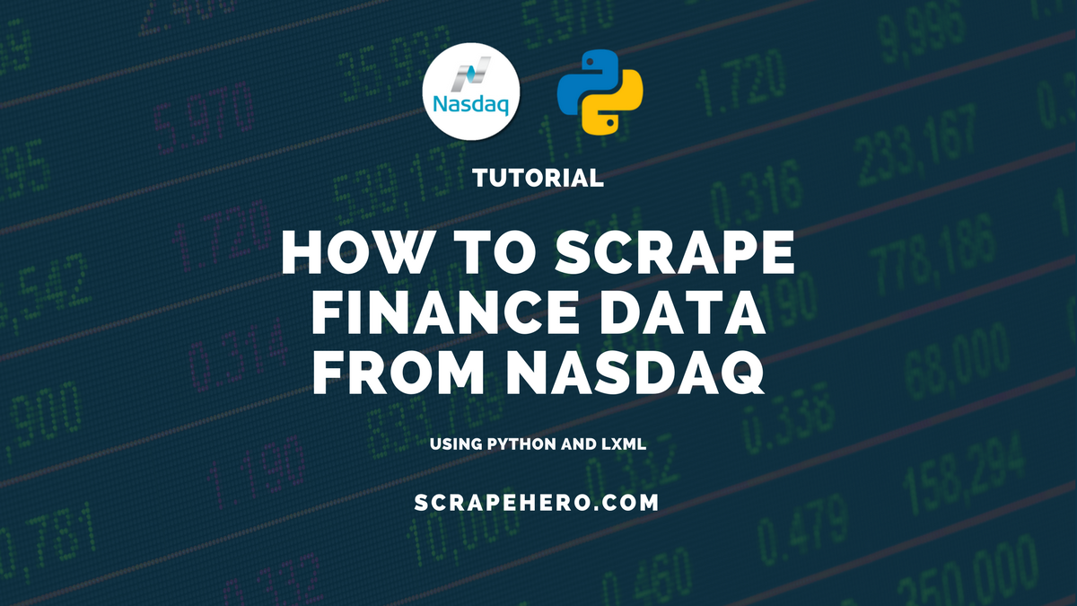 How to scrape Nasdaq and extract Stock Market data using