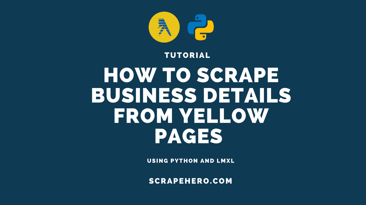 How to scrape YellowPages com using Python and LXML