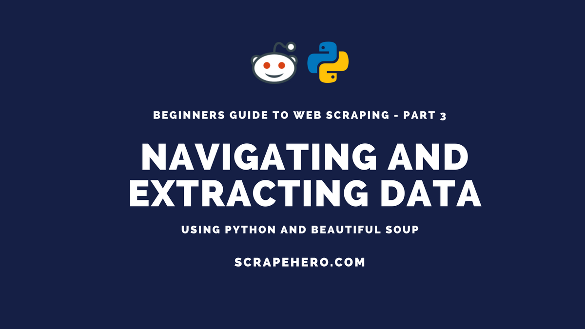 Web Scraping Tutorial for Beginners - Detailed Parsing and