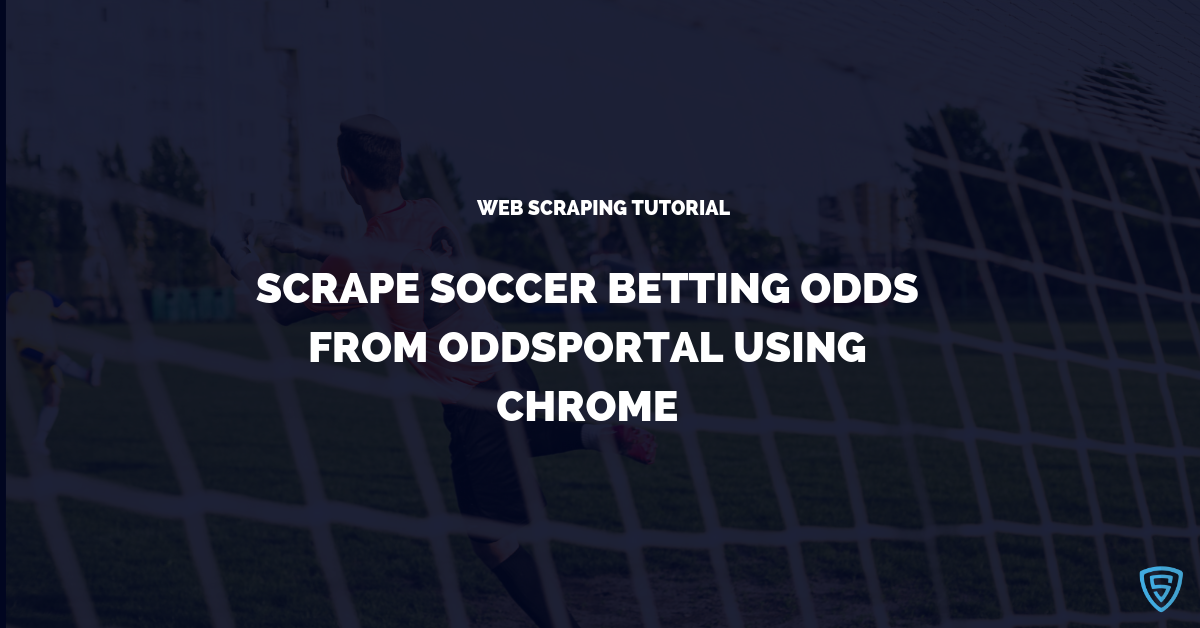 Scrape Soccer Betting odds from any League in OddsPortal
