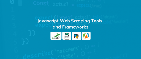 Best Open Source Javascript Web Scraping Tools and Frameworks in 2020